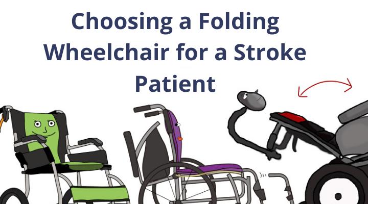 Choosing a Folding Wheelchair for a Stroke Patient