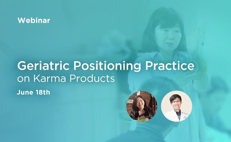 Webinar: ​Geriatric Positioning Practice on Karma Products