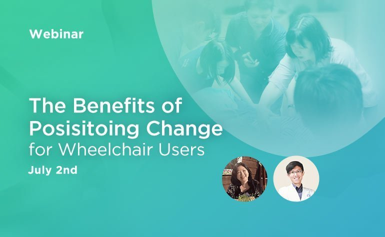 Webinar: ​The Benefits of Positioning Change for Wheelchair Users