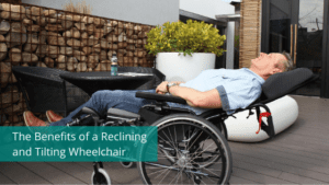 Tilting and Reclining Wheelchair