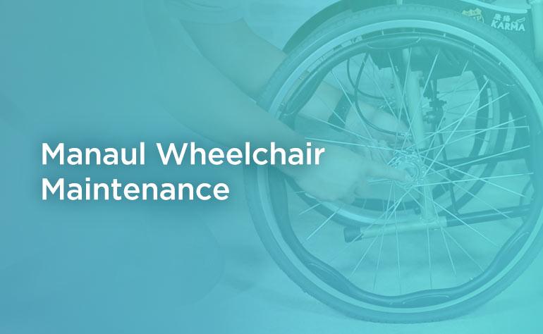 Manaul Wheelchair Maintenance