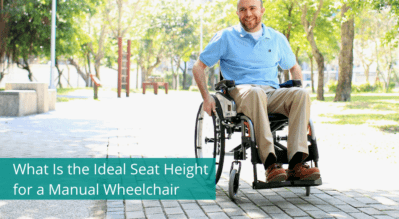 What Is the Ideal Seat Height for a Manual Wheelchair