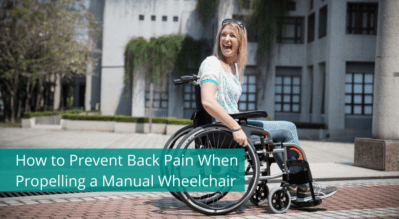 How to Prevent Back Pain When Propelling a Manual Wheelchair