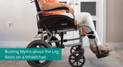 Busting Myths about the Leg Rests on a Wheelchair