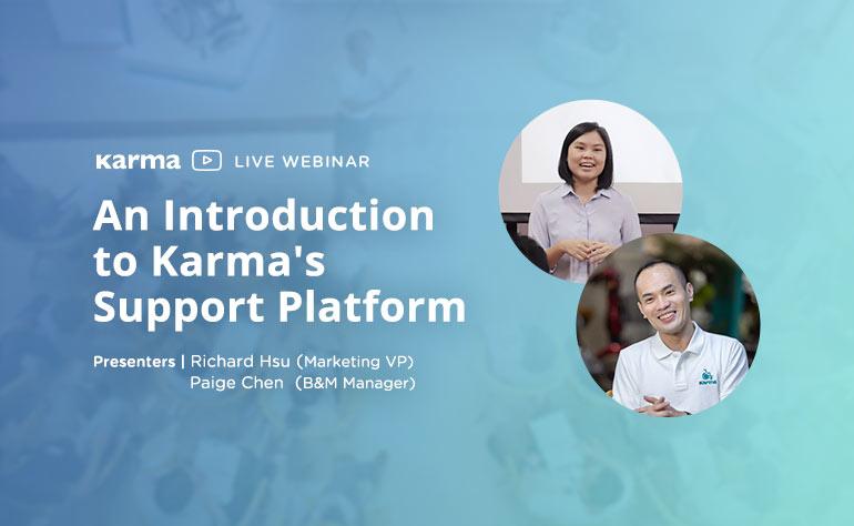 Webinar: An Introduction to Karma's Support Platform