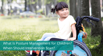 What Is Posture Management for Children? When Should Intervention Start?
