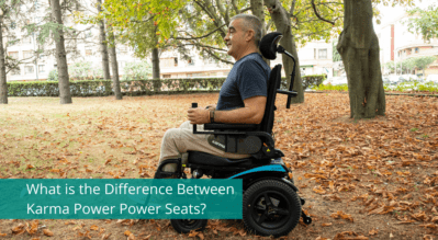 What is the Difference Between KARMA Power Wheelchair Seats?