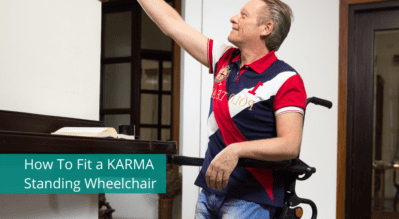 How To Fit a KARMA Standing Wheelchair