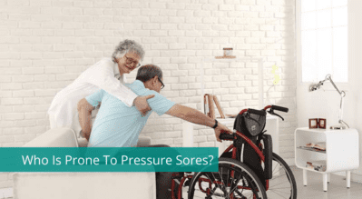 Who Is Prone To Pressure Sores?
